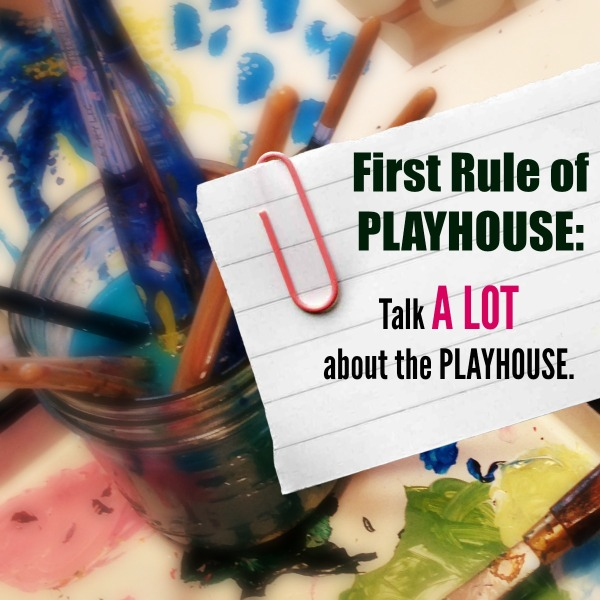 Rules of the Playhouse: Expect Creativity in All Forms